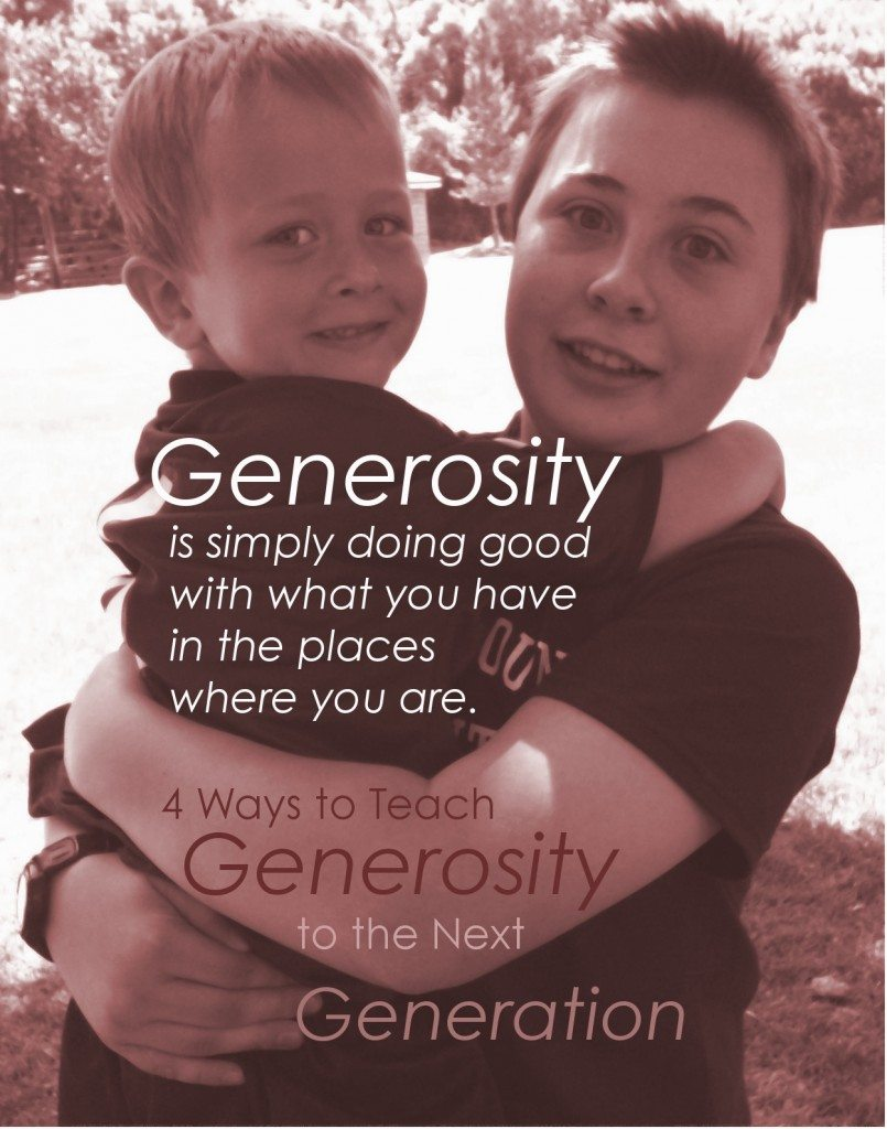 Four Ways to Teach Generosity to the Next Generation