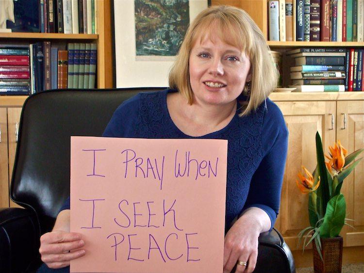 I pray when I seek peace